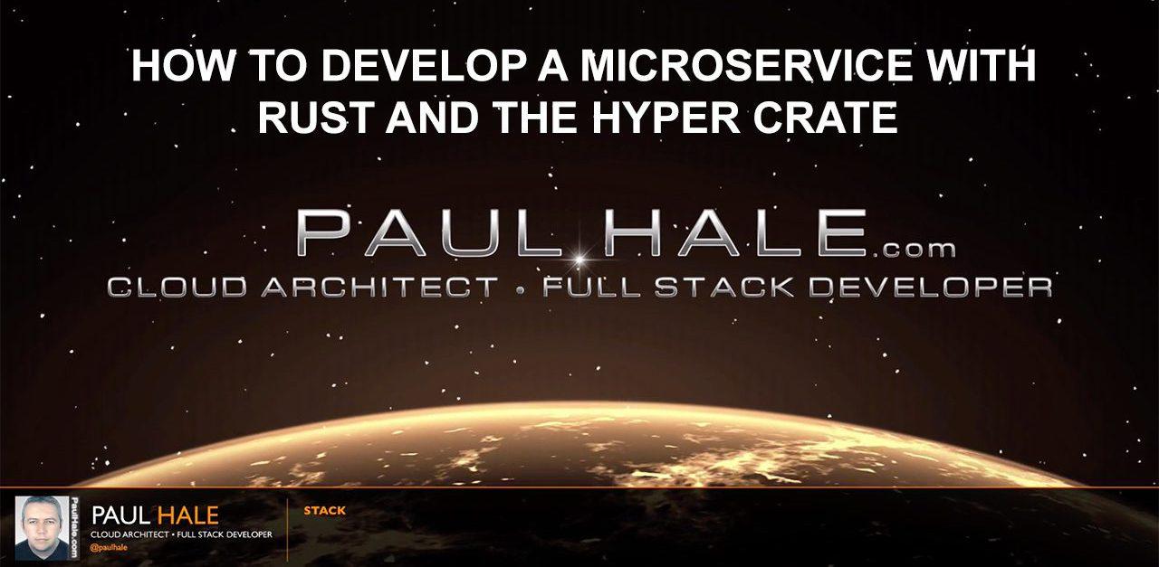 Rust Microservice • Paul Hale